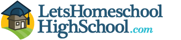 LetsHomeschoolHighSchool.com